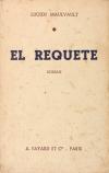 [Littérature] MAULVAULT - El Requeté - 1937 - Envoi - Photo 1, livre rare du XXe siècle