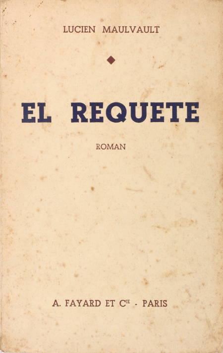 [Littérature] MAULVAULT - El Requeté - 1937 - Envoi - Photo 1 - livre rare
