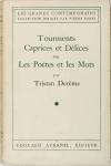 DEREME - Tourments, caprices et délices ou les poètes et les mots - 1941 - Photo 0 - livre rare