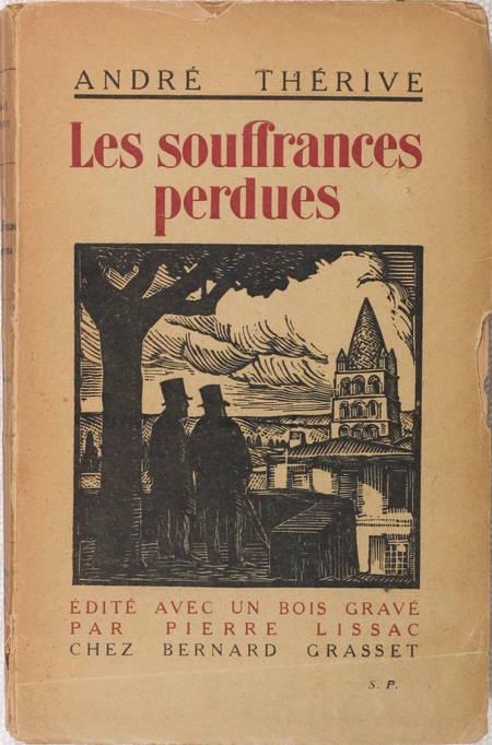 André THERIVE - Les souffrances perdues - 1927 - Envoi - Photo 1 - livre rare
