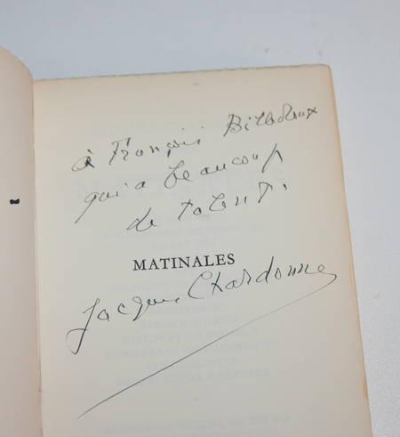 Jacques CHARDONNE - Matinales - 1956 - Envoi à François Billetdoux - Photo 0 - livre d'occasion