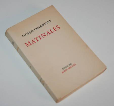 Jacques CHARDONNE - Matinales - 1956 - Envoi à François Billetdoux - Photo 1 - livre d'occasion