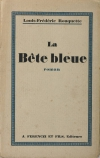 ROUQUETTE - La bête bleue + La grand route du Pole - 1928 - 1/70 Lafuma - Photo 1 - livre de collection