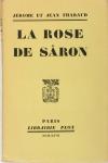 Jérôme et Jean THARAUD - La Rose de Sâron - 1927 - EO - Photo 0, livre rare du XXe siècle