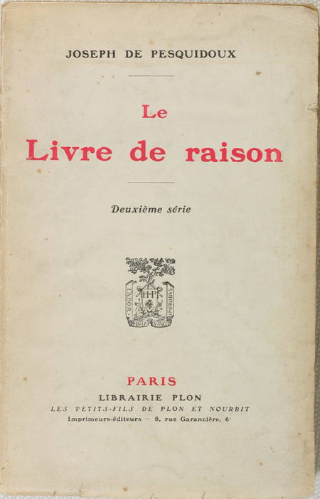 Joseph de PESQUIDOUX - Le Livre de raison - 2e série - 1928 - Envoi - Photo 1 - livre d'occasion