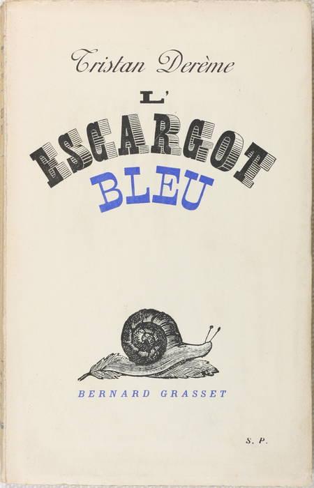 Tristan DEREME - L'escargot bleu - 1936 - Envoi - EO - Photo 1 - livre de collection