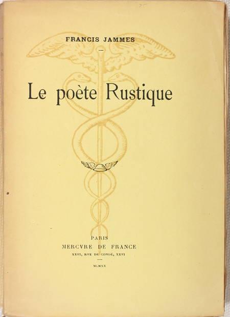 JAMMES (Francis). Le poète rustique, livre rare du XXe siècle