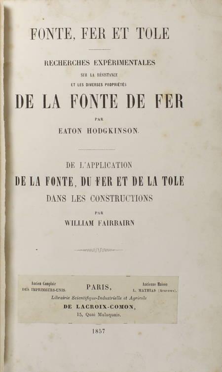 HODGKINSON et FAIRBAIRN - La fonte de fer - 1857 - Photo 2 - livre d'occasion