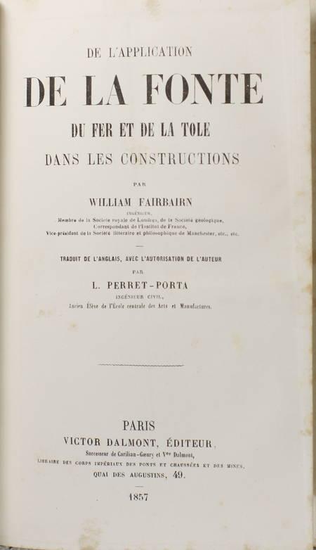 HODGKINSON et FAIRBAIRN - La fonte de fer - 1857 - Photo 3, livre rare du XIXe siècle