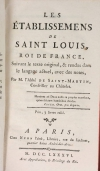 SAINT-MARTIN - Les établissements de Saint Louis, roi de France - 1786 - Photo 1, livre ancien du XVIIIe siècle