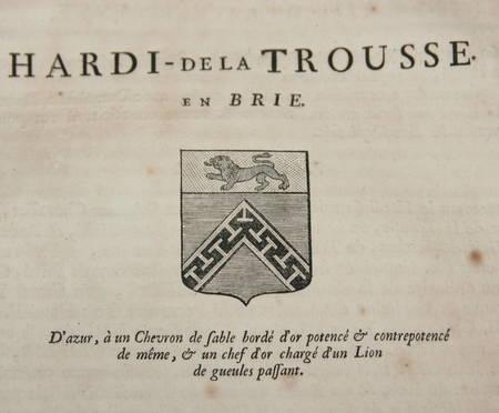 HOZIER (Louis Pierre d') et d'HOZIER DE SERIGNY. Généalogie de la famille Hardi de la Trousse en Brie, livre ancien du XVIIIe siècle
