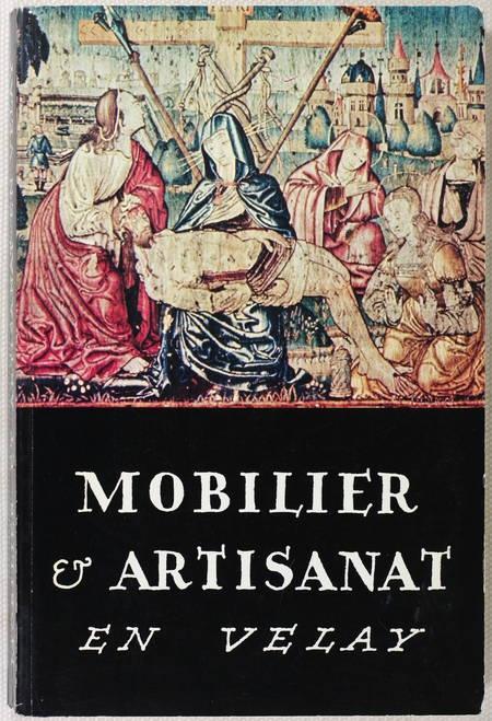 GOUNOT (Roger). Mobilier et artisanat en Velay. Catalogue des collections du musée Crozatier par Roger Gounot