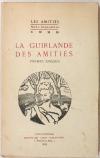 [Poésie] La guirlande des amitiés - Poèmes inédits - 1929 - Photo 0, livre rare du XXe siècle
