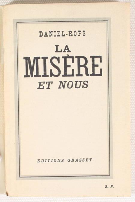 DANIEL-ROPS - La misère et nous - 1935 - S. P. - Envoi - Photo 1, livre rare du XXe siècle