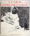 PASSERON (Roger). La gravure impressionniste