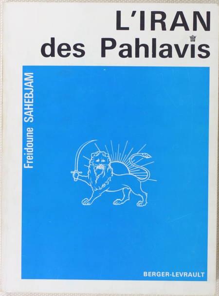 [IRAN] SAHEBJAM - L'Iran des Pahlavis - 1966 - Photo 0 - livre de collection