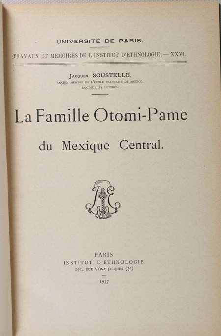 SOUSTELLE - La famille Otomi du Méxique central -1937 - Photo 2 - livre rare