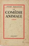 DEMAISON - La comédie animale - 1930 - Envoi de l auteur - Photo 1, livre rare du XXe siècle