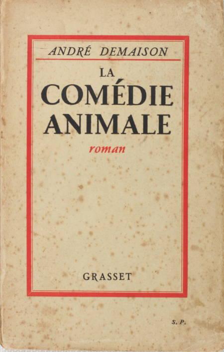 DEMAISON - La comédie animale - 1930 - Envoi de l'auteur - Photo 1 - livre d'occasion