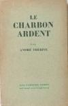THERIVE - Le charbon ardent - 1929 - Envoi de l auteur - Photo 1, livre rare du XXe siècle