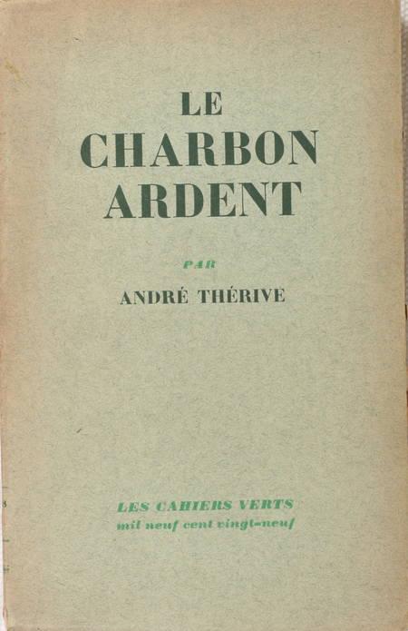 THERIVE - Le charbon ardent - 1929 - Envoi de l'auteur - Photo 1 - livre moderne