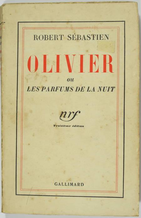 Robert SEBASTIEN - Olivier ou les parfums de la nuit - 1934 - Envoi - Photo 1 - livre de collection