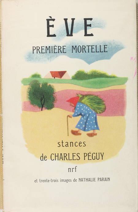 PEGUY - Eve première mortelle. Stances - 1954 - Ill Nathalie Parain - Photo 0 - livre d'occasion