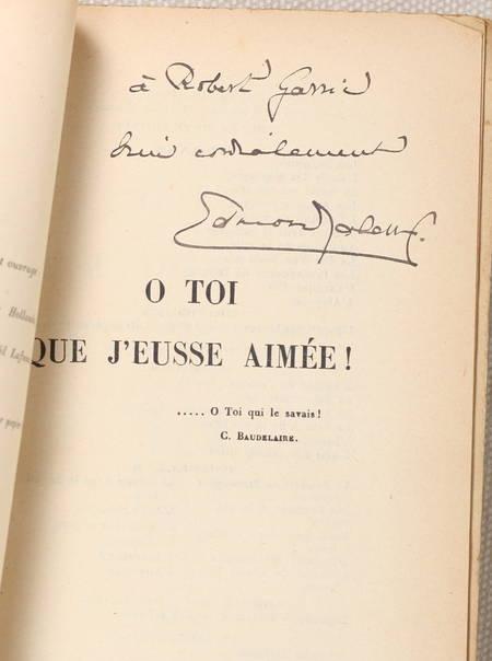JALOUX (Edmond). O toi que j'eusse aimée !, livre rare du XXe siècle