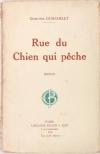G. DUHAMELET - Rue du chien qui pêche - 1924 - Envoi de l auteur - Photo 1, livre rare du XXe siècle