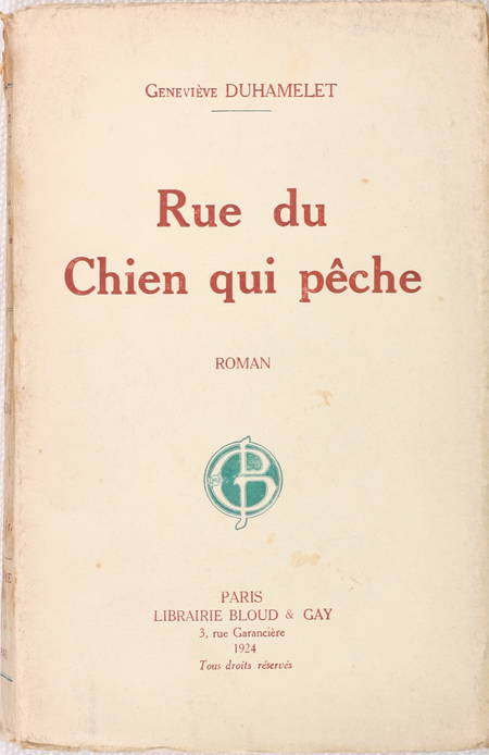 G. DUHAMELET - Rue du chien qui pêche - 1924 - Envoi de l'auteur - Photo 1 - livre du XXe siècle