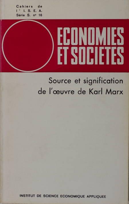 . Source et signification de l'oeuvre de Karl Marx