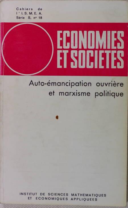 . Auto-émancipation ouvrière et marxisme politique, livre rare du XXe siècle