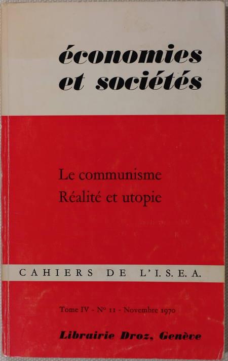 . Le communisme. Réalité et utopie, livre rare du XXe siècle