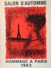 . Salon d'automne. Hommage à Paris 1963. Catalogue. Peinture, sculpture, gravure, livre, art appliqués, architecture, tapisserie. 23 octobre - 24 novembre