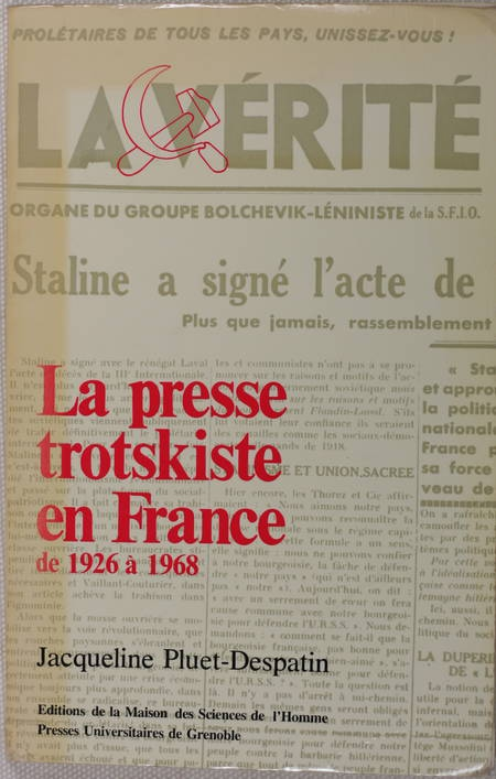 PLUET-DESPATIN - La presse trotskiste en france de 1926 à 1968 - Envoi - Photo 0 - livre d'occasion