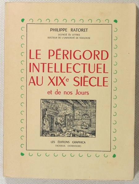RATORET - Le Périgord intellectuel au XIXe siècle et de nos jours - 1948 - Envoi - Photo 0 - livre de bibliophilie