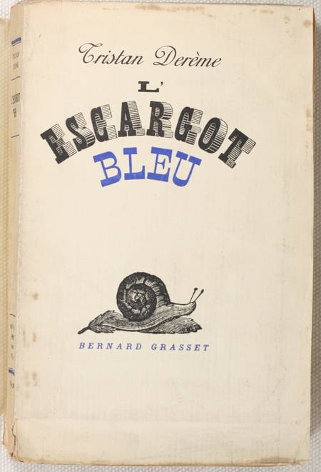 DEREME - L'escargot bleu - 1936 - 1/16 sur vélin pur fil - EO - Photo 1 - livre d'occasion