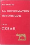 RAMBAUD (M.). La déformation historique chez César