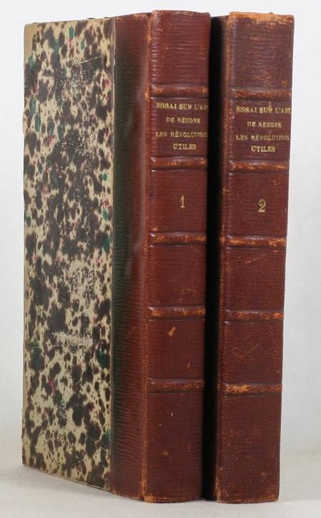 [BONNET (Abbé Jean-Esprit)]. Essai sur l'art de rendre les révolutions utiles, livre ancien du XIXe siècle