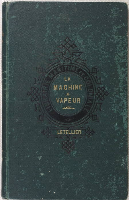 LETELLIER - La machine à vapeur. Notions élémentaires - 1907 - Figures - Photo 1 - livre de collection