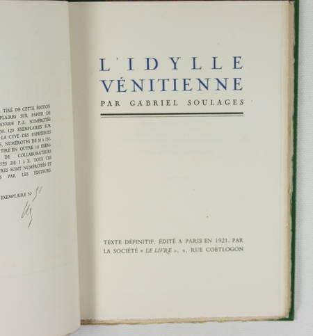 SOULAGES - L'idylle venitienne - 1921 - relié - 1/120 vergé d'Arches - Photo 1 - livre moderne