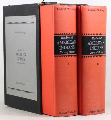 WEBB HODGE (Frederick). Handbook of american indians. North of Mexico