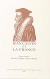 . Jean Calvin et la France. Textes réunis par Bernard Cottret et Olivier Millet