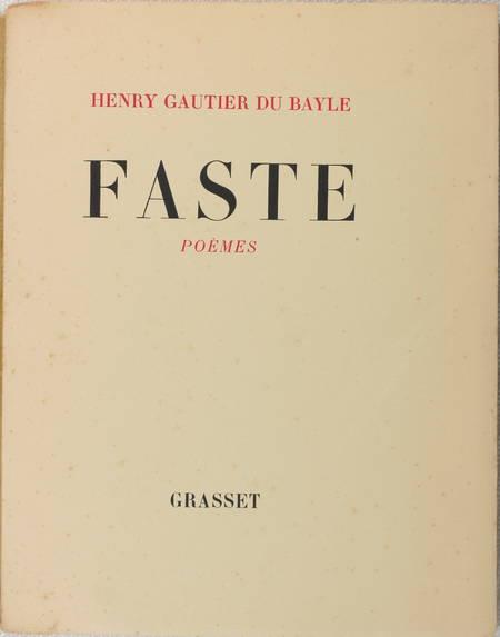 GAUTIER du BAYLE - Faste - Poèmes - 1932 - EO / vélin chiffon de Corvol - Envoi - Photo 1 - livre de collection