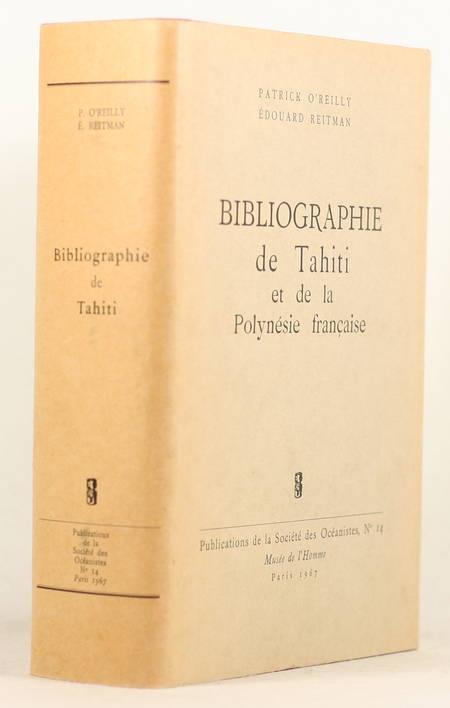 O'REILLY et REITMAN - Bibliographie de Tahiti et de la polynésie française 1967 - Photo 0 - livre moderne