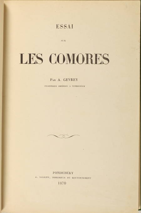 GEVREY (A.). Essai sur les Comores, livre rare du XIXe siècle