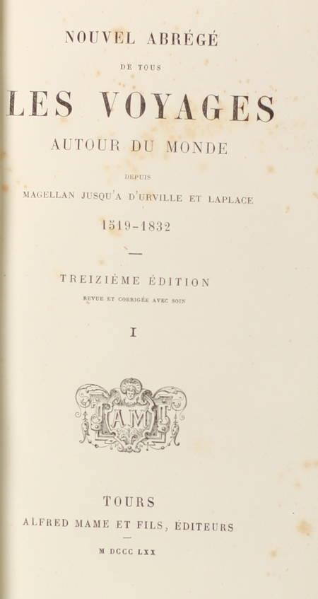 Nouvel abrégé de tous les voyages autour du monde, depuis Magellan - 1870 - Photo 2 - livre du XIXe siècle