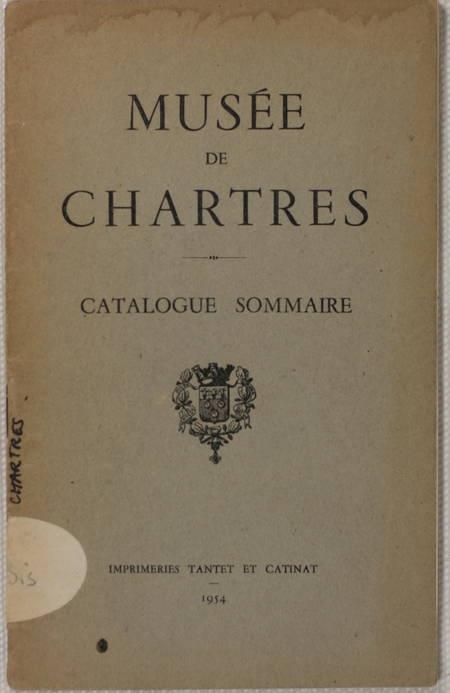 GOBILLOT (René). Musée de Chartres. Catalogue sommaire