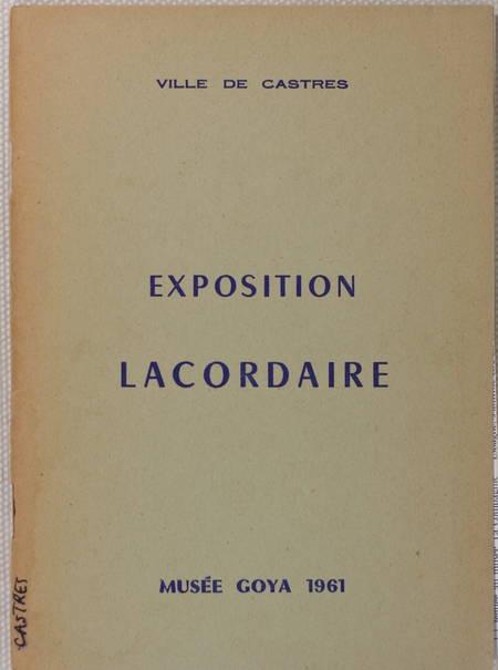 Exposition Lacordaire - Castres - Musée Goya - 1961 - Photo 0 - livre moderne
