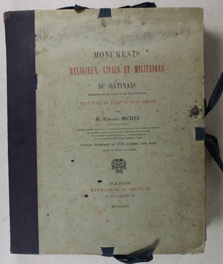 MICHEL - MONUMENTS religeux, civils et militaires du GATINAIS XIe-XVIIIe - 1879 - Photo 2 - livre de collection